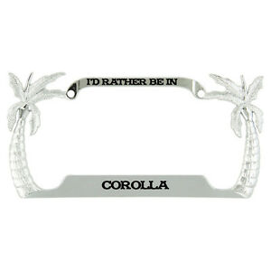 I D Rather Be In Corolla Beach Palm Tree Metal License Plate Frame Tag Holder