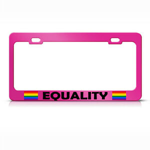 Metal License Plate Frame Equality W Gay Flag Car Accessories Hot Pink