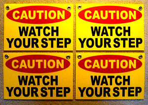 4 Caution Watch Your Step Coroplast Signs With Grommets 8 x12 Yellow