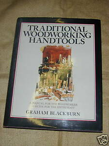 Book: Traditional Woodworking Handtools by G.Blackburn