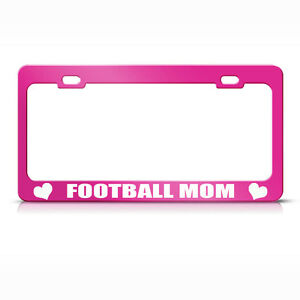 Metal License Plate Frame Football Mom Car Accessories Hot Pink