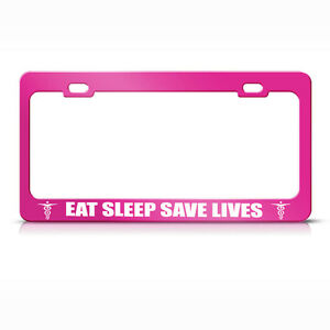 Metal License Plate Frame Eat Sleep Save Lives Car Accessories Hot Pink