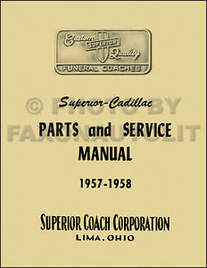 1957 1958 Cadillac Superior Parts Book Hearse Ambulance Flower Car With Wiring