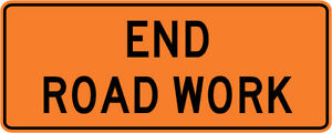3m Reflective End Road Work Street Road Construction Sign 60 X 24