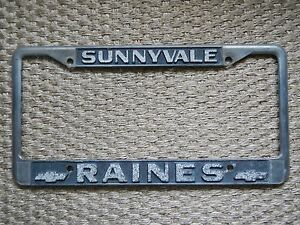 Sunnyvale Raines Chevrolet Dealership License Plate Frame Chrome Tag Holder Rare