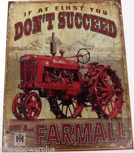 Vintage Replica Tin Metal Sign Ih If At First You Dont Succeed Buy Farmall 1742