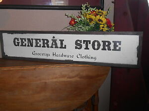 General Store Vintage Antique Style Primitive Wood Sign 9 X 40 5 Raised Border