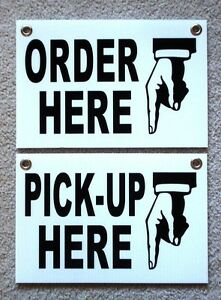 Order Here Pick up Here Plastic Signs 8x12 W grommets Restaurant Black