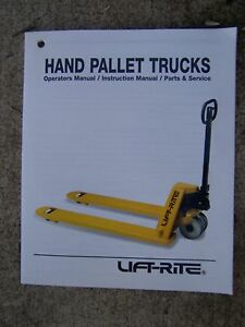 1996 Lift Rite Hand Pallet Truck Operator Manual Parts Service More In Store V