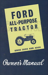 1962 1963 1964 Ford 2000 4000 All purpose Tractor Owners Manual Agricultural