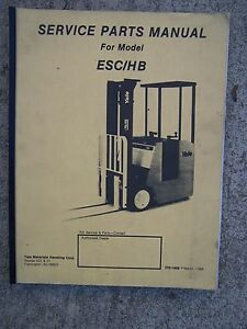 1988 Yale Esc hb Forklift Truck Service Parts Manual More Lift Items In Store V