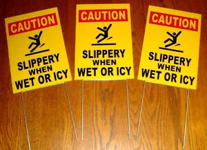 3 Caution slippery When Wet Or Icy 8 X12 Plastic Coroplast Signs W stakes Y