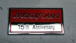 1983 Oldsmobile Cutlass Hurst Olds 15th Anniversary Dash Plaque Emblem New