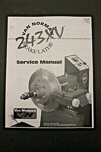 Winona Van Norman Rels 243xv Brake Lathe Operating Manual