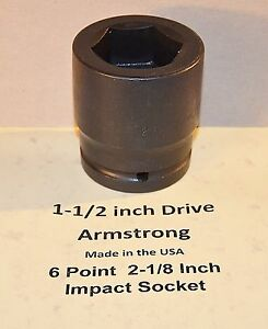 2 1 8 Inch Impact Socket Armstrong Usa 1 1 2 Inch Drive 6 Point