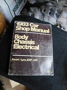 1983 Ford Escort And Exp Mercury Lynx And Ln7 Body Chassis Electrical Manual