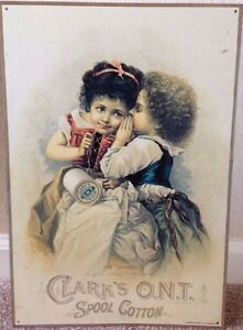 Vintage Replica Tin Metal Sign Clark s Ont Spool Cotton Sewing Girls Old 97