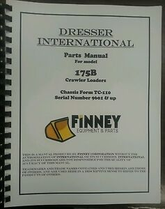 International Dresser 175b Crawler Loader Parts Manual Book Tc 110 Ih Tc110c