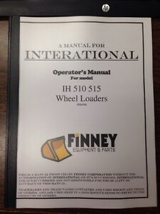 International Pay Loader 510 Crawler Loader Operators Manual Om 510