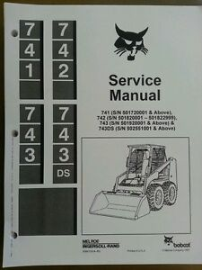 Bobcat 741 742 743 743ds Service Manual Book Skid Steer 6566109