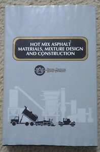Hot Mix Asphalt Materials Mixture Design Construction Hardback Book