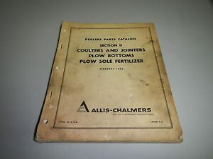 Allis Chalmers Ac Coulters Jointers Plow Bottom Fertilizer Parts Catalog Manual