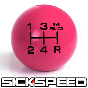 Pink black Bye Felicia Shift Knob For 5 Speed Short Throw Shifter 3 8x24 K06