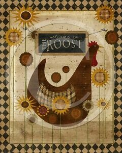 Primitive Country Chicken Rooster Sunflowers Welcome Roost Folk Art Print 8x10