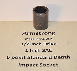 1 Inch Armstrong Usa 1 2 Inch Drive 6 Point Standard Impact Socket