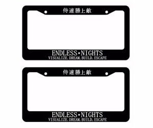 X2 Two Lot Of Endless Nights Japanese Jdm Drift License Plate Frame