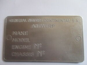 Nameplate General Motors Antwerp Opel Kadett Chevy Sign Plaque You Gm S33