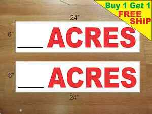 ___ Acres 6 x24 Real Estate Rider Signs Buy 1 Get 1 Free 2 Sided Plastic