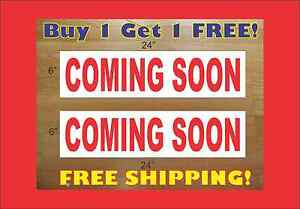 Coming Soon 6 x24 Real Estate Rider Signs Buy 1 Get 1 Free