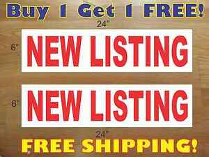 New Listing 6 x24 Real Estate Rider Signs Buy 1 Get 1 Free 2 Sided Plastic