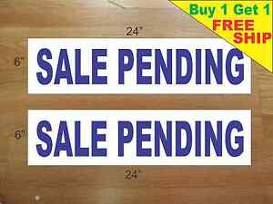 Sale Pending Blue 6 x24 Real Estate Rider Signs Buy 1 Get 1 Free 2 Sided
