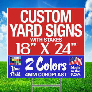 50 18x24 Two color Yard Signs Custom 2 sided Stakes