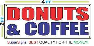 2x4 Donuts Coffee Banner Sign New Discount Size Price