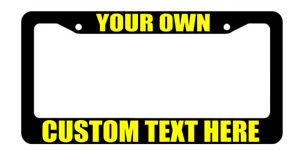 Custom Bulk Wholesale License Plate Frame Your Own Text Black Plastic Yellow Art