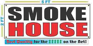 Smoke House Banner Sign New 2x5