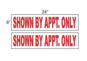 Shown By Appt Only 6 x24 Real Estate Rider Signs Buy 1 Get 1 Free 2 Sided