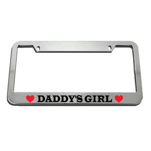 License Plate Frame Daddys Girl Zinc Weatherproof Car Accessories Chrome