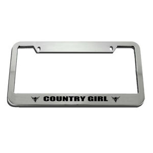 License Plate Frame Country Girl Zinc Weatherproof Car Accessories Chrome