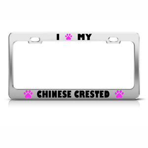 Chinese Crested Paw Love Pet Dog Metal License Plate Frame Tag Holder Two Holes