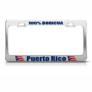 Puerto Rico 100 Boricua Country Metal License Plate Frame Tag Holder Two Holes
