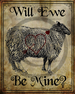 Primitive Valentine Sheep Will Ewe Be Mine Picture Print 8x10