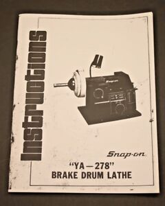 Snap On Ya 278 Kwik Way Disc Drum Brake Lathe Operating Manual