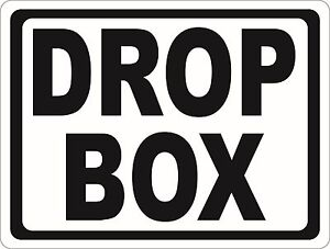 Drop Box Sign Size Options After Hours Drop Offs Business Signs Night