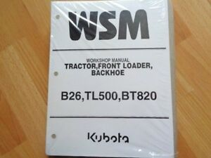 Kubota B26 Tractor Front Loader Backhoe Factory Workshop Manual Oem Unused