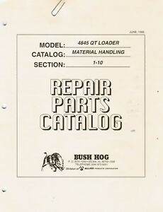 Bush Hog 4845qt Loader Repair Parts Manual