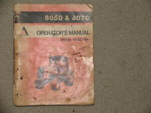 Allis Chalmers Tractor 8050 8070 Operator s Manual